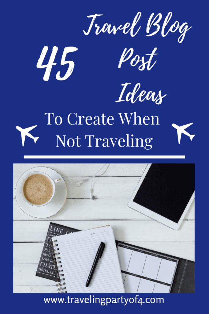 Pinterest Image for blog post about 45 travel blog post ideas